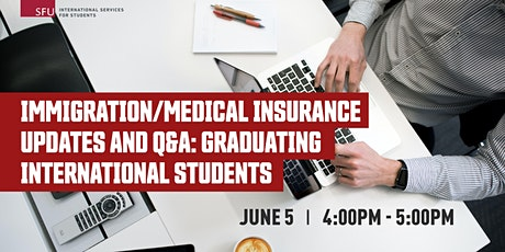 Immigration/Medical Insurance Updates and Q&A: Graduating Students tickets