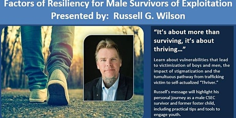 Factors of Resiliency for Male Survivors of Exploitation tickets