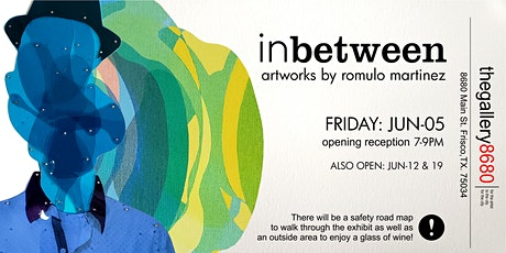 IN BETWEEN  Artworks by Romulo Martinez tickets