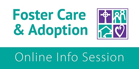 Foster Care & Adoption Online Info Session – ATX, DFW, HOU, WF tickets
