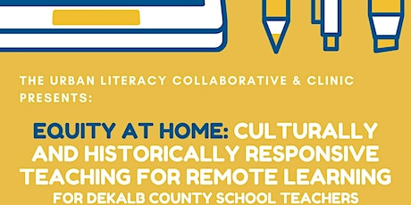 Equity at Home:  Culturally Responsive Teaching for Remote Learning- 2 days tickets