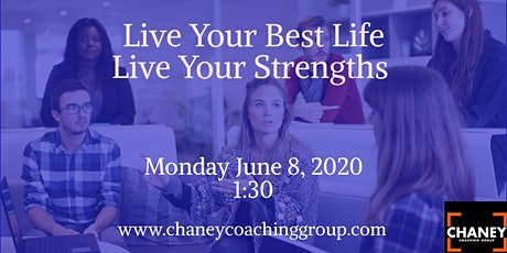 Live Your Best Life-Live Your Strengths tickets