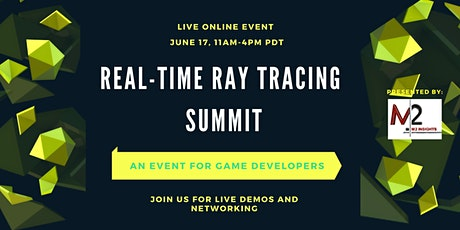 REAL-TIME RAY TRACING SUMMIT tickets
