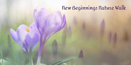 Guided Nature Walk | New Beginnings tickets