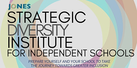 Strategic Diversity Institute for Independent Schools (3.5 Days) tickets