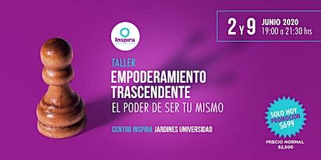 Taller. Empoderamiento Trascendente. GDL Jardines Universidad tickets