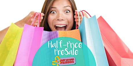 JBF Half-Price Presale! July 25th tickets