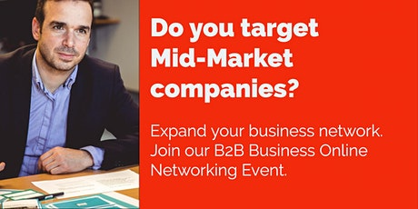 Do you target Mid-Market Companies?  Online Business Networking    USA tickets