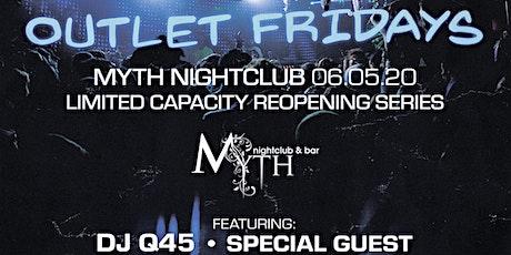 Outlet Fridays at Myth Nightclub | Friday 06.05.20 tickets