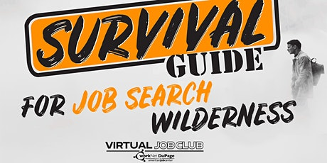 FREE WEBINAR: Survival Guide for Job Search Wilderness tickets