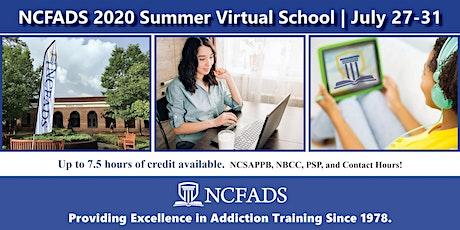 2020 NCFADS Virtual Summer School tickets