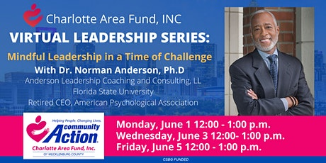 Virtual Leadership Series: Mindful Leadership in a Time of Challenge tickets
