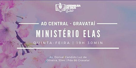 Ministério Elas - AD Central - AD Gravataí ingressos