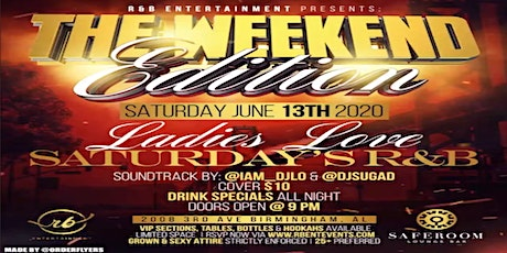 R & B ENTERTAINMENT PRESENTS: THE WEEKEND EDITION - #LLSRNB tickets