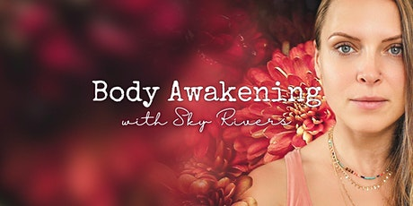 Body Awakening ➳ Activate your Kundalini to expand your way of being tickets