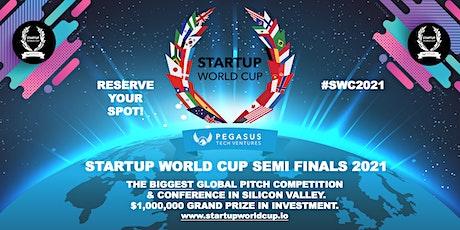 Startup World Cup 2021 Semi Finals tickets