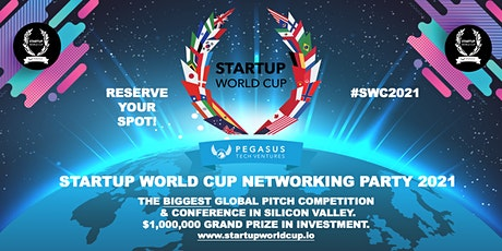 Startup World Cup 2021 Networking Party tickets