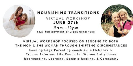 Nourishing Transitions : For The Mom & The Woman tickets