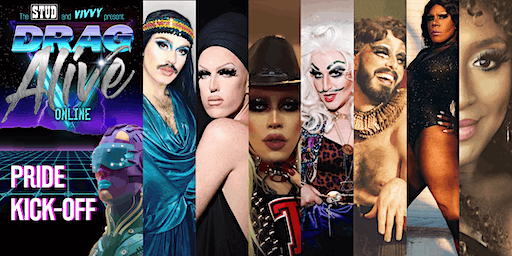 Drag Alive- Drag Happy Hour Show from SF's oldest Queer Bar