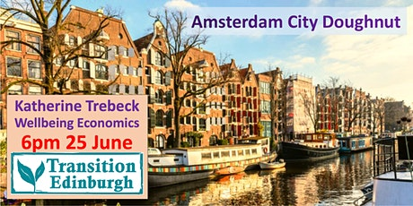 Katherine Trebeck: Wellbeing Economics: Amsterdam City Doughnut 6pm 25 June tickets
