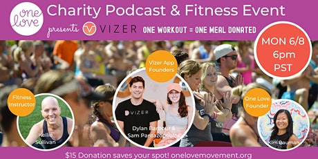 One Love & Vizer App: Charity Podcast & Fitness Event tickets