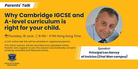 Why Cambridge IGCSE and A-level curriculum is right for your child. tickets
