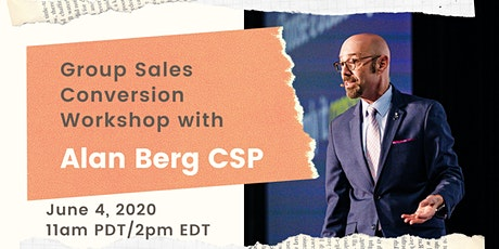 Group Sales Conversion Workshop with Alan Berg CSP tickets