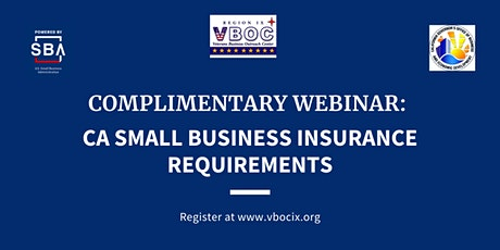 California Small Business Insurance Requirements Webinar tickets