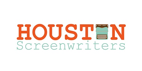 Houston Area Screenwriters (Zoom) Mixer - Tuesday June 2nd tickets