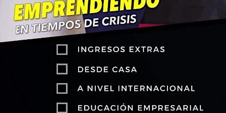 EVENTO VIRTUAL! OPORTUNIDAD DE EMPRENDER EN NEGOCIO E-COMERCE INTERN. entradas