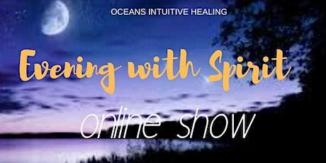 Evening with Spirit - Online Event
