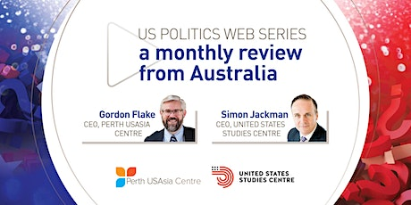 US Politics Web Series - A monthly review from Australia tickets