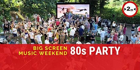 Big Screen Music Weekend - Sun 80s Party tickets