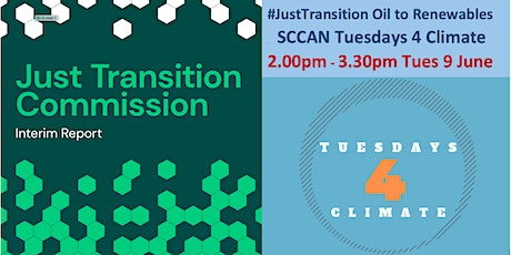 #JustTransition: Oil to Renewables: Tuesdays 4 Climate 2-3pm Tues 9 June tickets