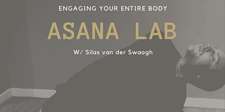 Asana Lab: Engage Your Entire Body In Your Yoga Practice tickets