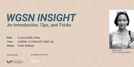 WGSN Insight: An Introduction, Tips, and Tricks tickets
