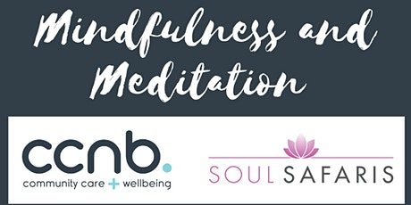 CCNB Online Mindfulness and Meditation Session (Week 5) tickets