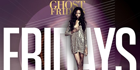 GHOST BAR FRIDAY'S tickets