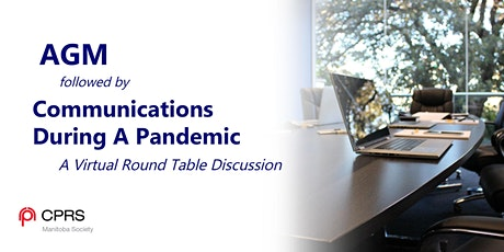 CPRS Manitoba's Annual General Meeting  and Virtual Round Table Discussion tickets