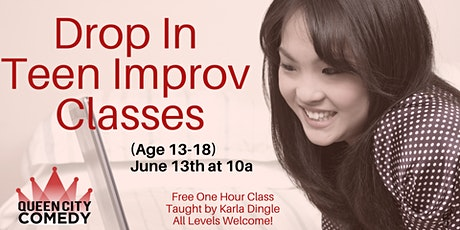 Drop In Improv Classes for Teens! tickets