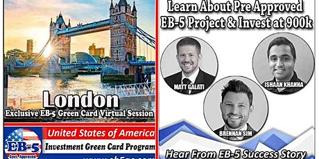 London EB-5 American Green Card Virtual  Market Series-  Meet the Expert & Success Story (ONLINE EVENT) tickets