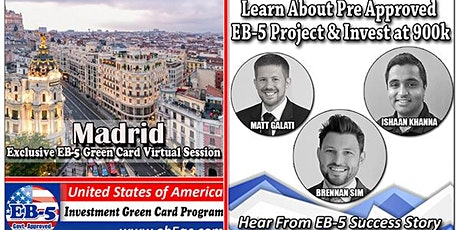 Madrid's EB-5 American Green Card Virtual  Market Series-  Meet the Expert & Success Story (ONLINE EVENT) entradas