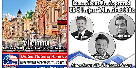 Vienna's EB-5 American Green Card Virtual  Market Series-  Meet the Expert & Success Story (ONLINE EVENT) Tickets