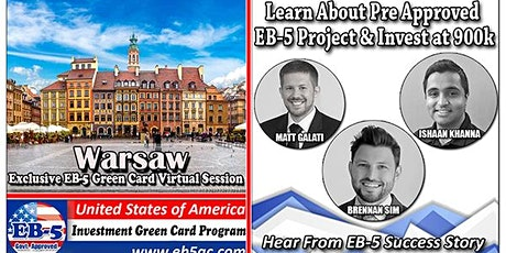 Warsaw's EB-5 American Green Card Virtual  Market Series-  Meet the Expert & Success Story (ONLINE EVENT) tickets