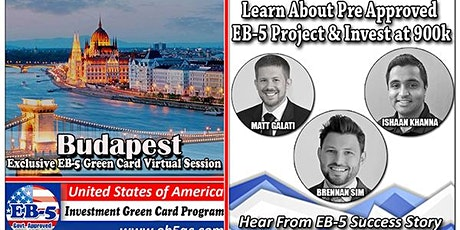 Budapest's EB-5 American Green Card Virtual  Market Series-  Meet the Expert & Success Story (ONLINE EVENT) tickets