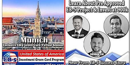 Munich's EB-5 American Green Card Virtual  Market Series-  Meet the Expert & Success Story (ONLINE EVENT) Tickets