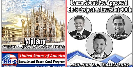 Milan's EB-5 American Green Card Virtual  Market Series-  Meet the Expert & Success Story (ONLINE EVENT) tickets
