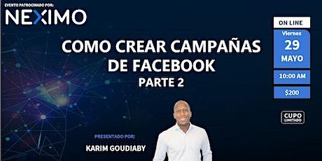 Webinar Premium- Como crear campañas de pago en Facebook Parte 2 ingressos