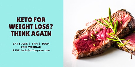 Keto for Weight Loss? Think Again tickets