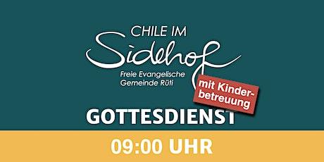 09:00 Uhr Gottesdienst (mit Kinderbetreuung) Tickets
